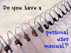 Do You Have a Personal User Manual?
