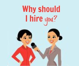 Interview Question: Why Should I Hire You?